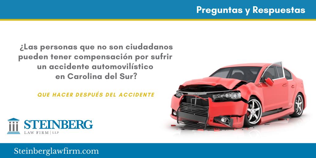 ¿Pueden tener compensación al sufrir un accidente de vehículo en Carolina del Sur, aquellos que no son ciudadanos?